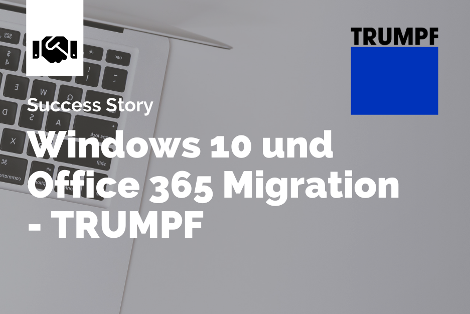 TRUMPF Windows 10 Migration